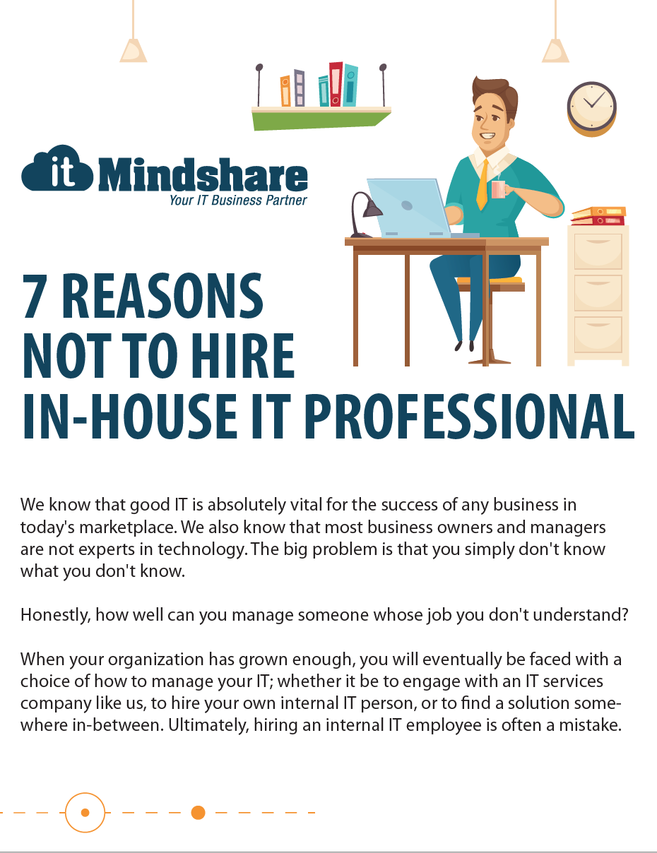 7 Reasons Not to Hire an In-House IT Professional
